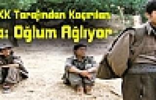 Oğlu PKK Tarafından Kaçırılan Baba: Oğlum Ağlıyor