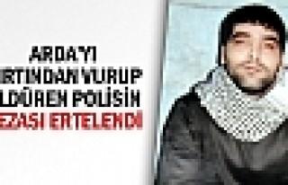 Polis, Sırttan Vurup Öldürdü, Cezası Ertelendi