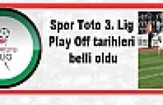 Spor Toto 3. Lig Play Off tarihleri belli oldu