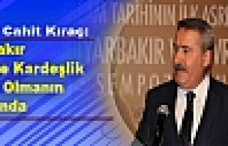 Vali Kıraç: Diyarbakır Barış ve Kardeşlik Limanı...