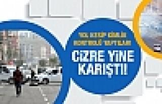 YDG-H Habur yolunu kesti Cizre karıştı!