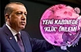 Yeni kabine listesi Erdoğan'dan klik önlemi