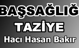 Hacı Hasan Bakır Vefat Etti