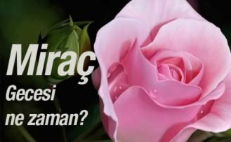 Miraç Kandili 2016 ne zaman önemi nedir özel duası!
