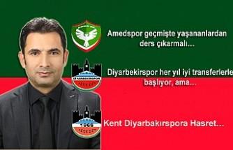 Amedspor geçmişte yaşananlardan ders çıkarmalı…Kent Diyarbakırspor'a Hasret...