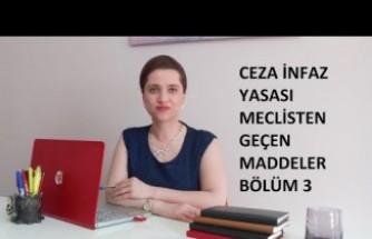 CEZA İNFAZ YASASI, MECLİSTE KABUL EDİLEN MADDELER (3.BÖLÜM)