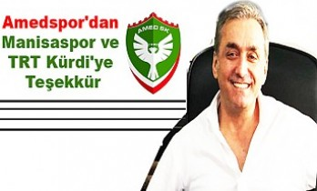 Amedspor'dan Manisaspor Ve TRT Kürdi'ye Teşekkür