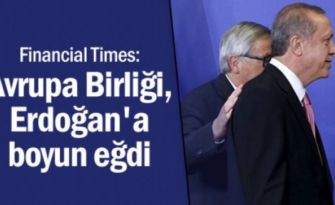 'Avrupa Birliği, Erdoğan'a boyun eğdi'