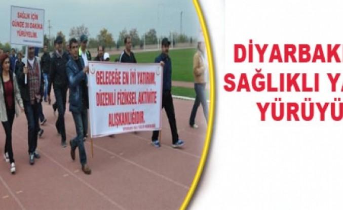 Diyarbakır'da Sağlıklı Yaşam Yürüyüşü