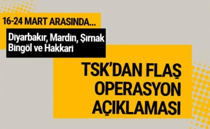 TSK'dan flaş operasyon açıklaması